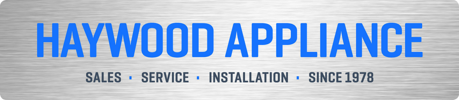 Haywood Appliance – Immediate Opening for Appliance Service Technician