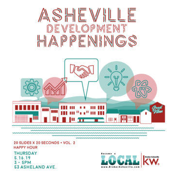 Asheville Development Happenings Presented by Broker Asheville